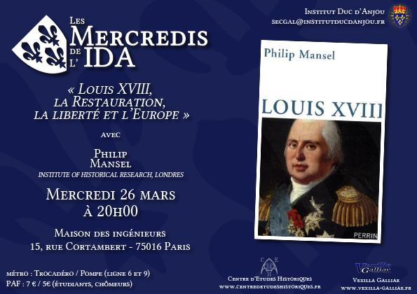 [Conférence] Mercredis de l'IDA - Louis XVIII, la Restauration, la liberté et l'Europe