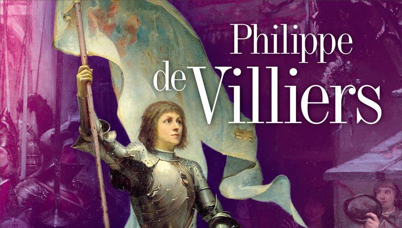 Le roman de Jeanne d'Arc Philippe de Villiers 2